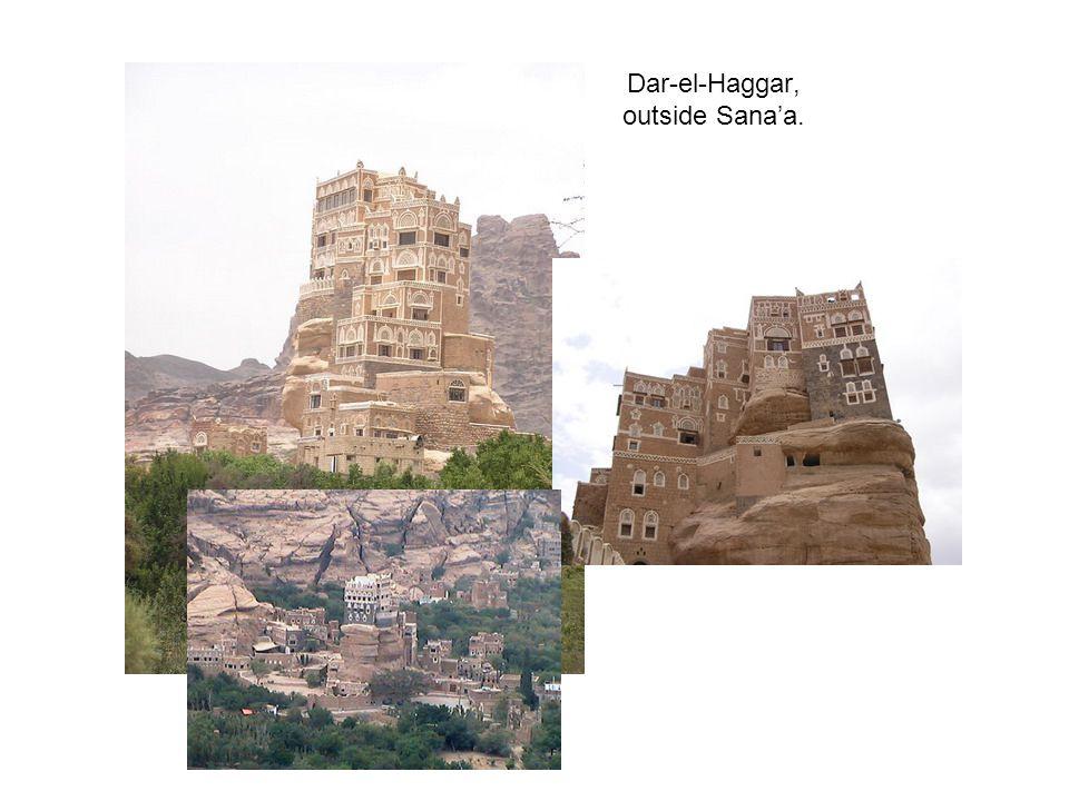Dar-el-Haggar, outside Sana'a.
