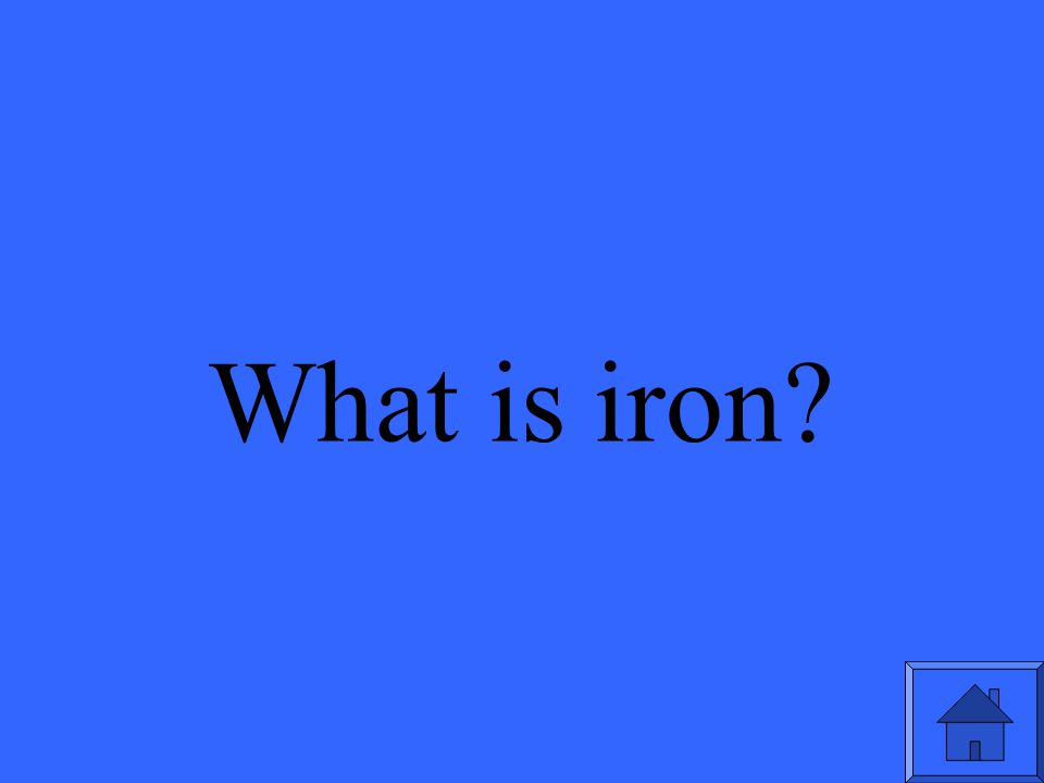 What is iron?