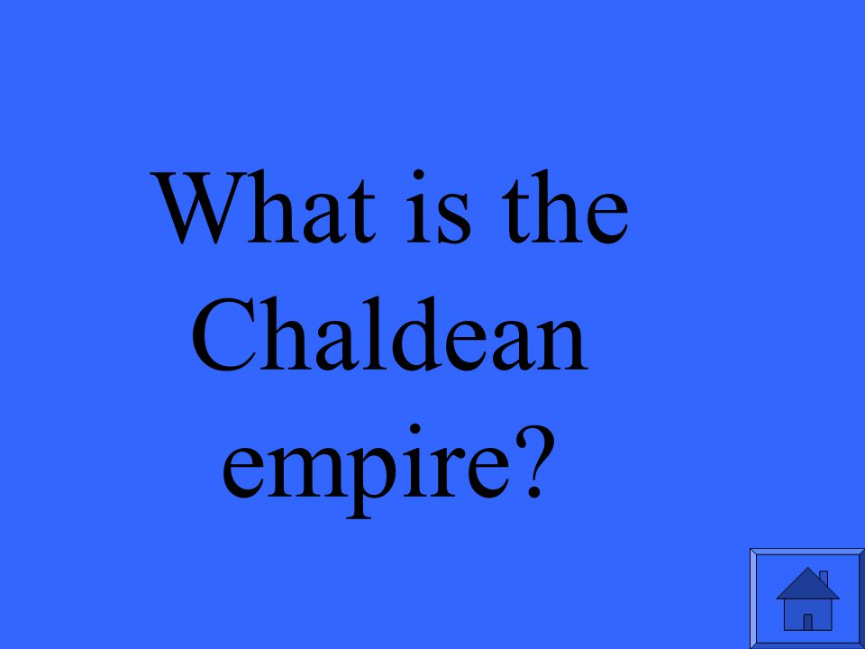 What is the Chaldean empire?