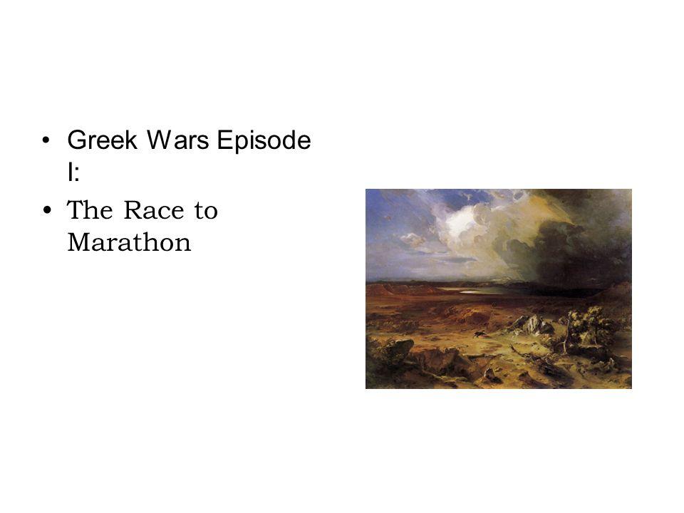 Greek Wars Episode I: The Race to Marathon