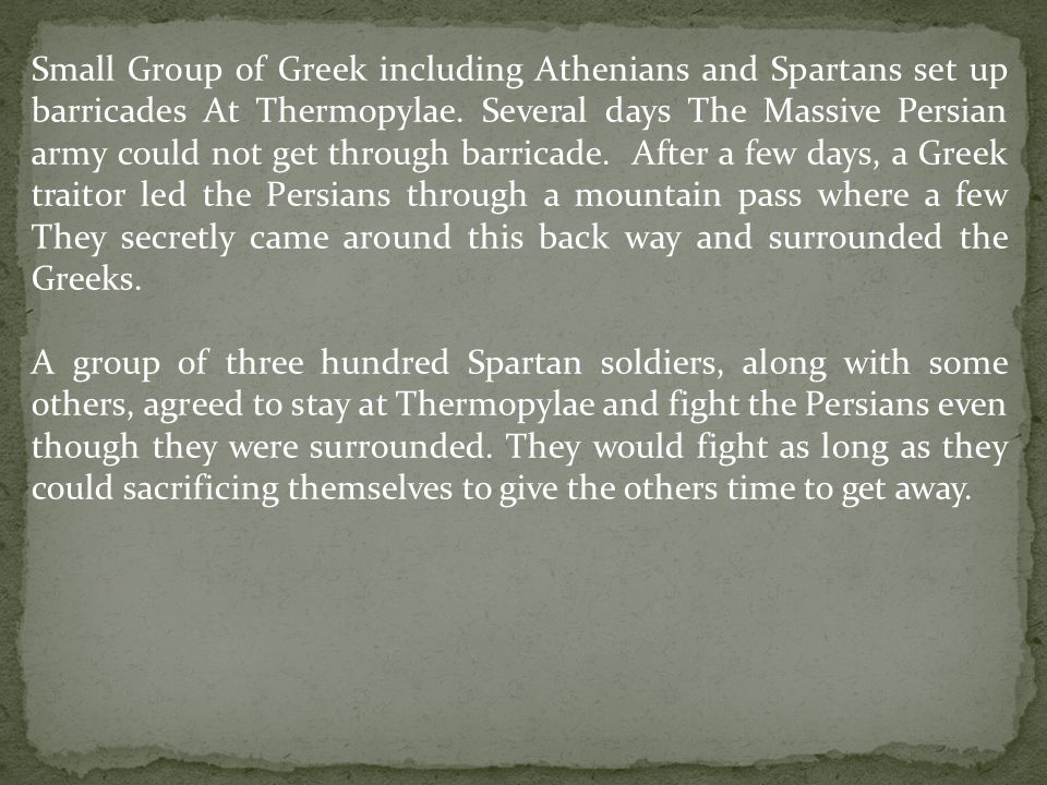 The Persian would burn Athens but the Athenian warships caught the Persian ships be surprise.