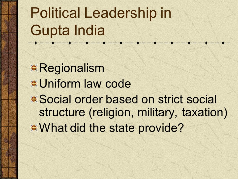 Regionalism Uniform law code Social order based on strict social structure (religion, military, taxation) What did the state provide