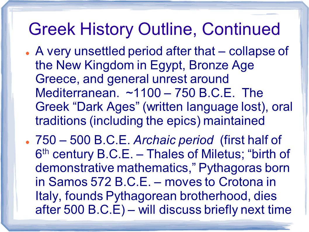 Another very eventful history Classical Period – ~500 B.C.E.