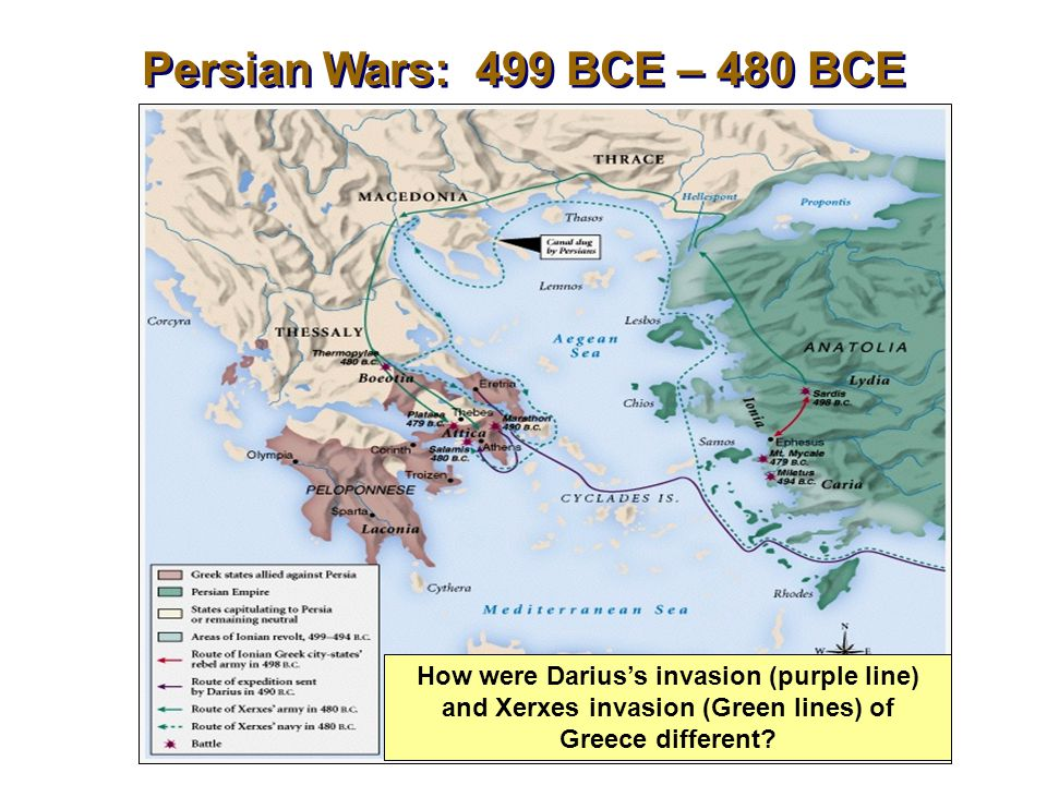 Persian Wars: 499 BCE – 480 BCE How were Darius's invasion (purple line) and Xerxes invasion (Green lines) of Greece different?
