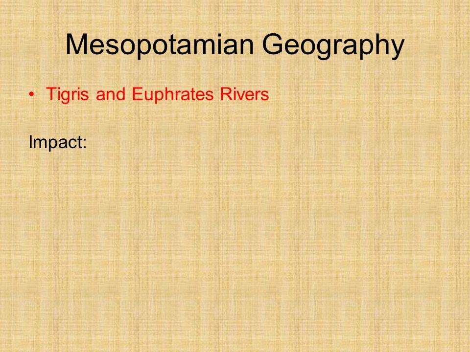 Tigris and Euphrates Rivers Impact:
