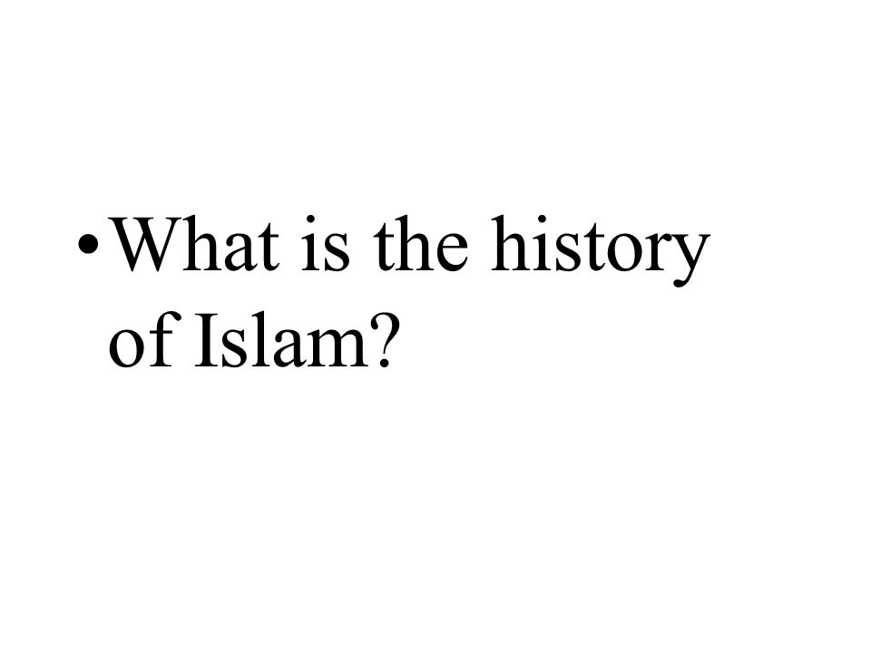 What is the history of Islam