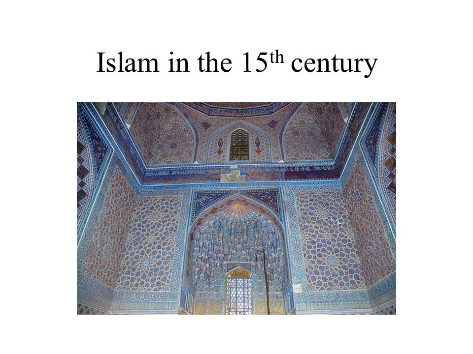 Islam in the 15 th century