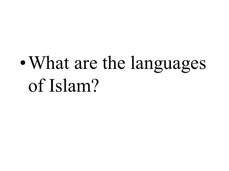 What are the languages of Islam