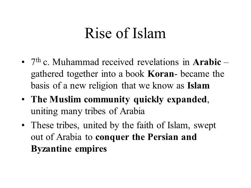 The languages of Islam Islamic literature began in Arabic 9 th c.