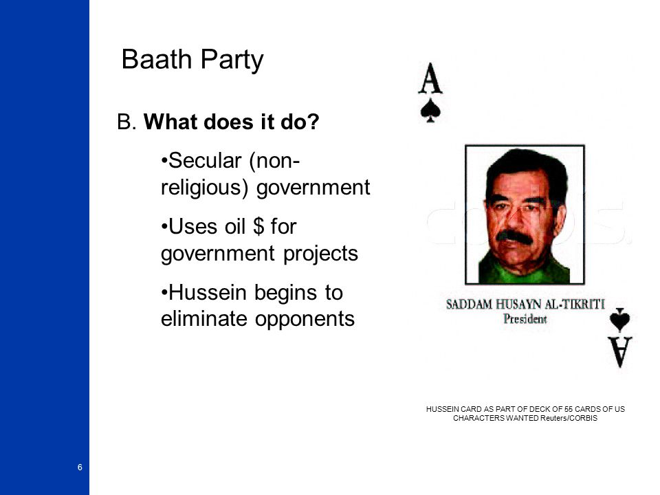 6 Baath Party B.What does it do.
