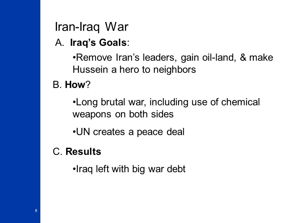 8 Iran-Iraq War A.