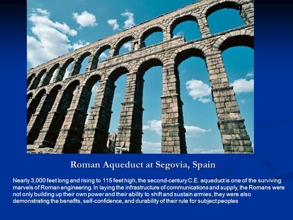 Nearly 3,000 feet long and rising to 115 feet high, the second-century C.E. aqueduct is one of the surviving marvels of Roman engineering. In laying t
