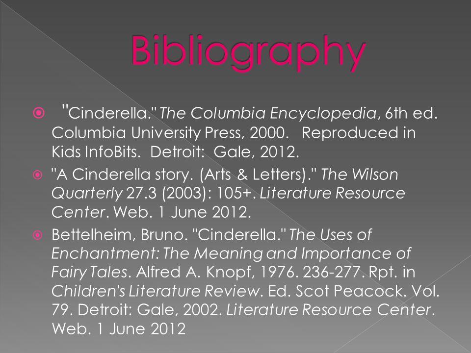  Solomon, Charlotte D. Cinderella. Grolier Multimedia Encyclopedia.