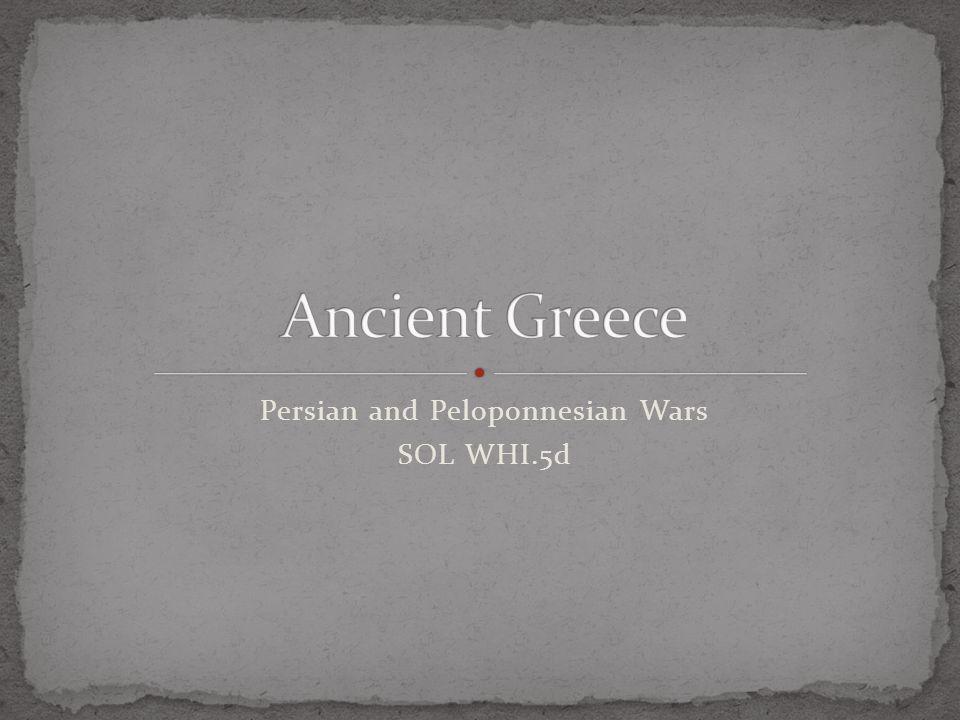 Persian and Peloponnesian Wars SOL WHI.5d