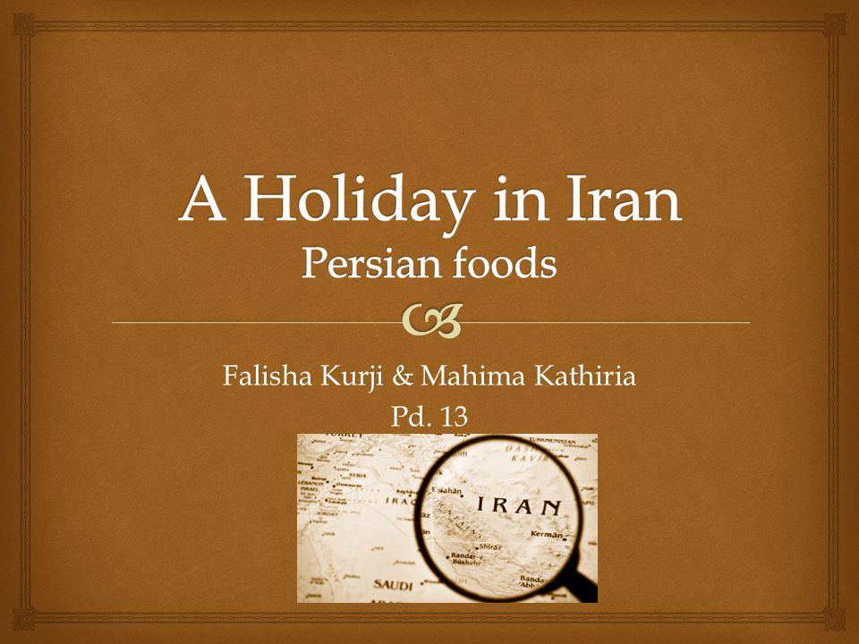 Falisha Kurji & Mahima Kathiria Pd. 13
