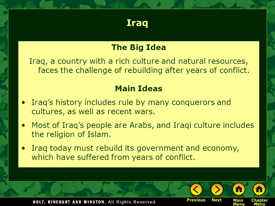 Iraq The Big Idea Iraq, a country with a rich culture and natural resources, faces the challenge of rebuilding after years of conflict.