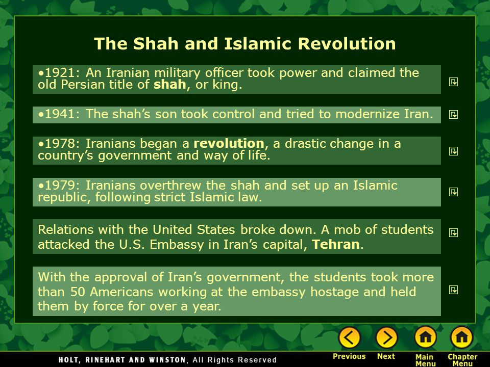 The Shah and Islamic Revolution 1921: An Iranian military officer took power and claimed the old Persian title of shah, or king.