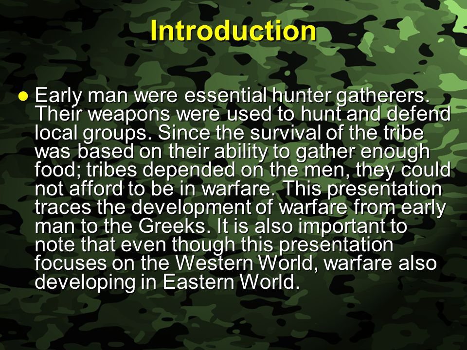 Slide 3 Learning Objectives Know and trace the evolution of weapons from early man to the Assyrian Iron Age.
