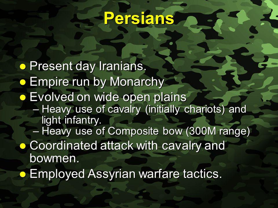 Slide 20 Persians Present day Iranians. Present day Iranians.