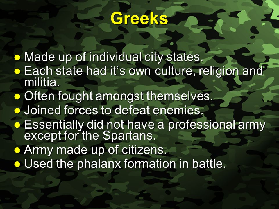 Slide 26 Greeks Made up of individual city states.