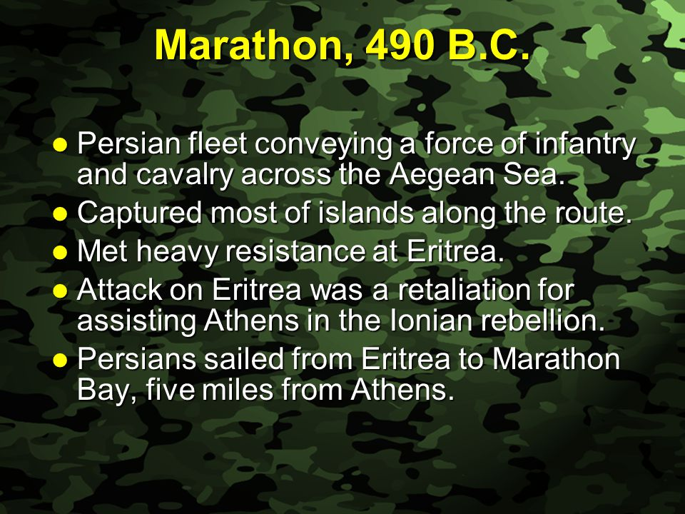 Slide 34 Marathon, 490 B.C. Persian fleet conveying a force of infantry and cavalry across the Aegean Sea. Persian fleet conveying a force of infantry