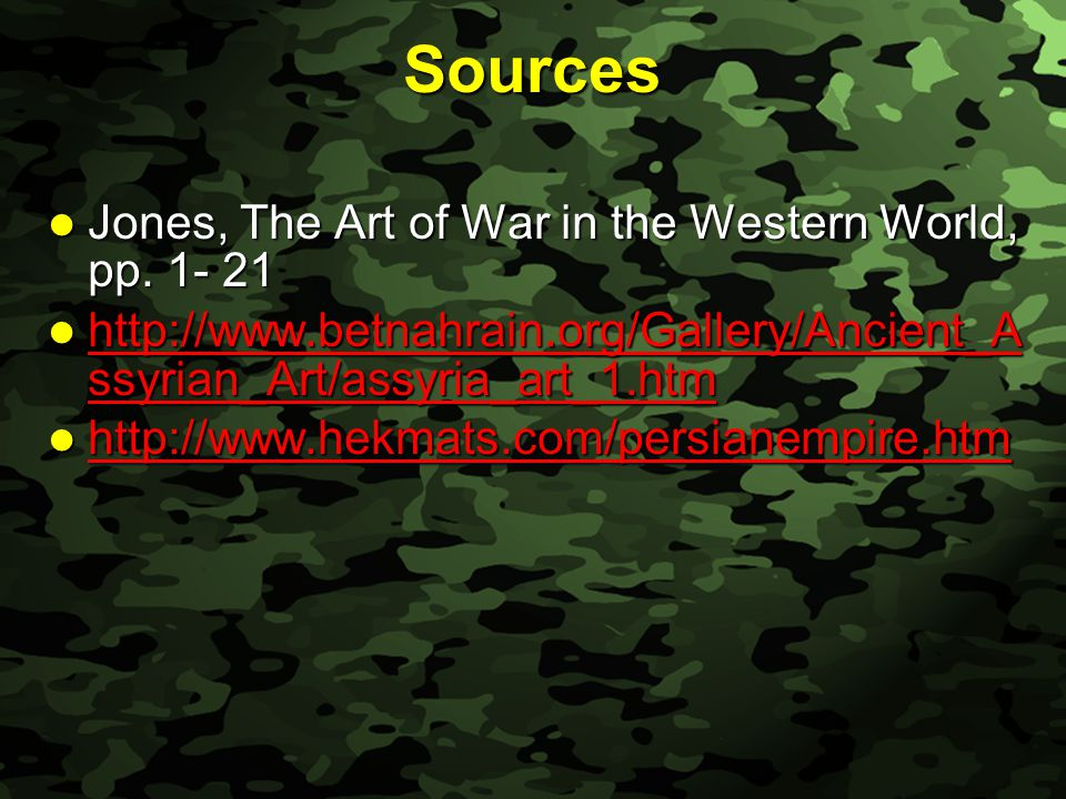 Slide 4 Sources Jones, The Art of War in the Western World, pp.