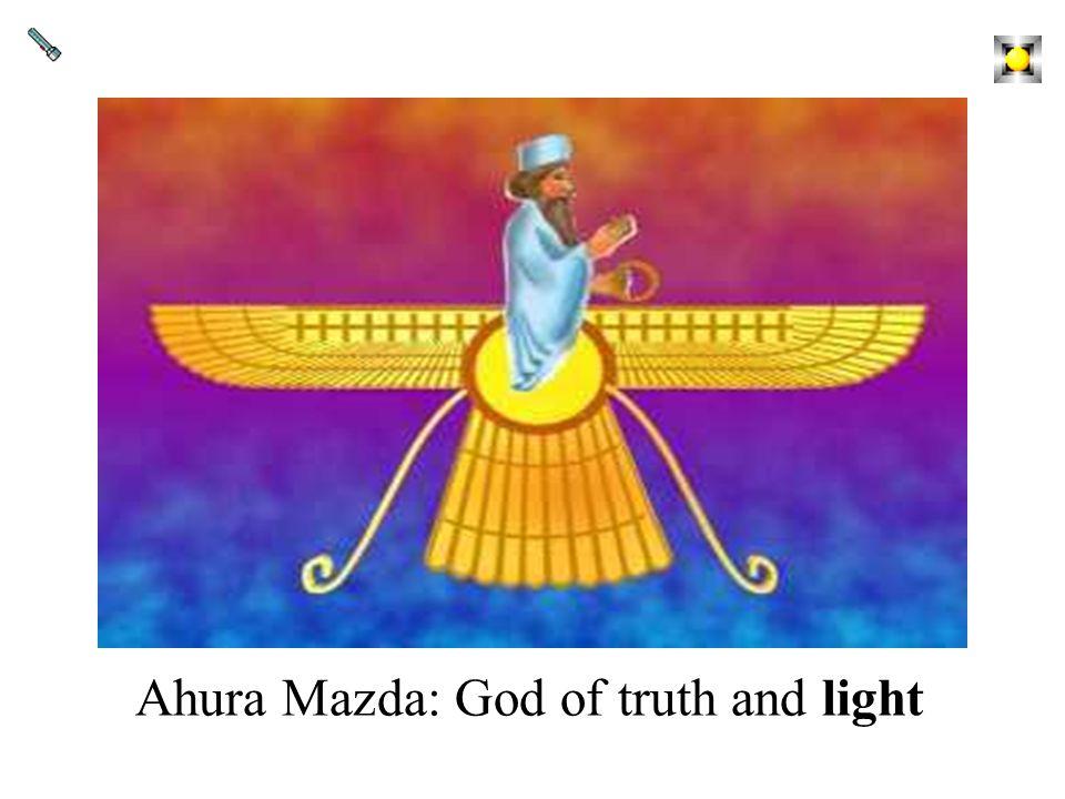 Ahura Mazda: God of truth and light