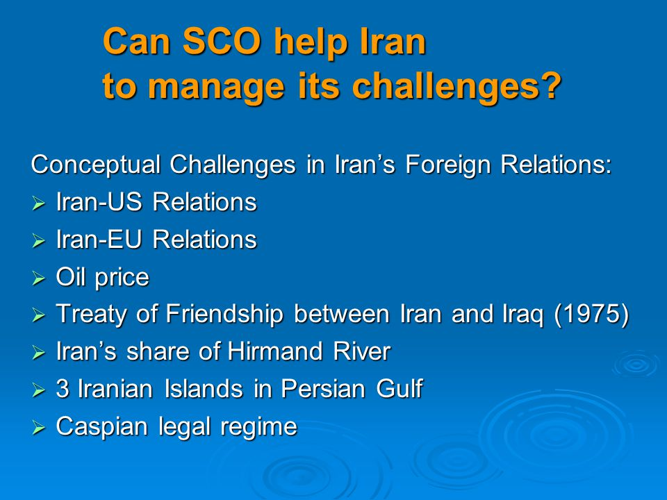 Can SCO help Iran to manage its challenges.