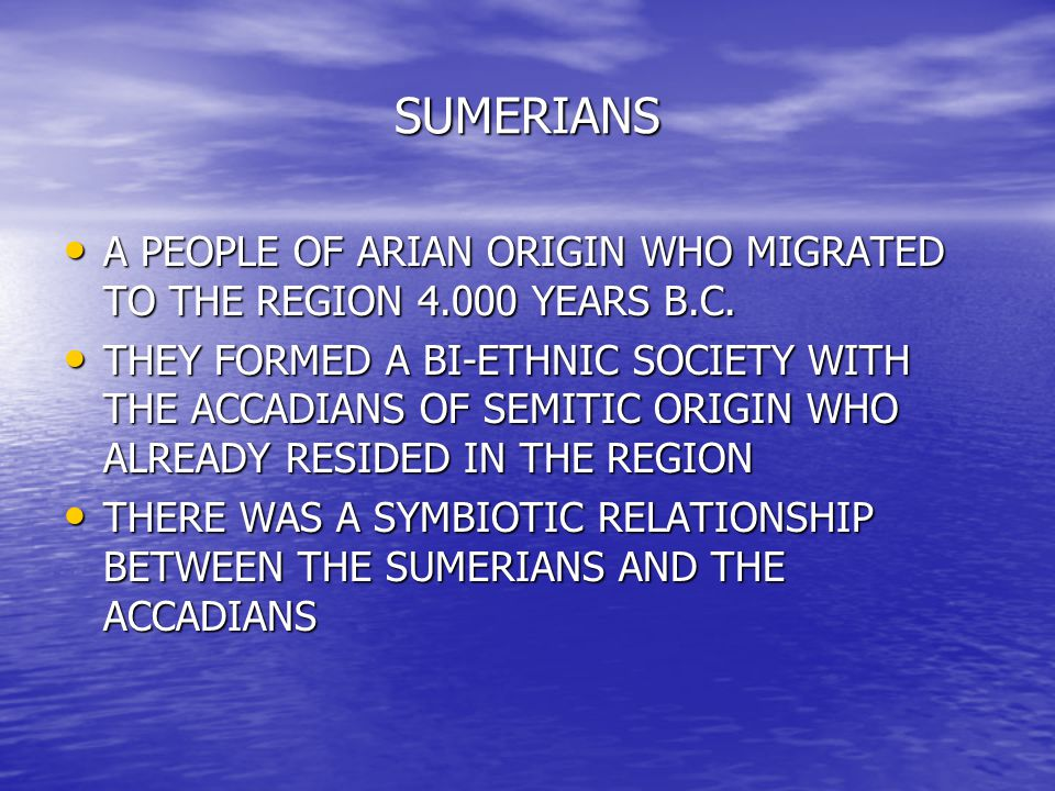 SUMERIANS THEY WERE THE FIRST TO USE A WRITING FORM, NAMELY CUNEIFORM, WITH CLAY TABLETS THEY WERE THE FIRST TO USE A WRITING FORM, NAMELY CUNEIFORM, WITH CLAY TABLETS THEY WERE THE FIRST TO USE A LUNAR CALENDAR THEY WERE THE FIRST TO USE A LUNAR CALENDAR THEY USED WHEELED TRANSPORT IN TRADE ACTIVITIES THEY USED WHEELED TRANSPORT IN TRADE ACTIVITIES THEY WERE THE FIRST TO DESIGN A POLYTHEISTIC PANTHEON WITH LOTS OF DEITIES, EACH IN CHARGE OF VARIOUS DUTIES THEY WERE THE FIRST TO DESIGN A POLYTHEISTIC PANTHEON WITH LOTS OF DEITIES, EACH IN CHARGE OF VARIOUS DUTIES