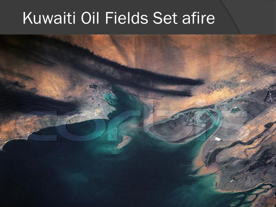 Kuwaiti Oil Fields Set Ablaze