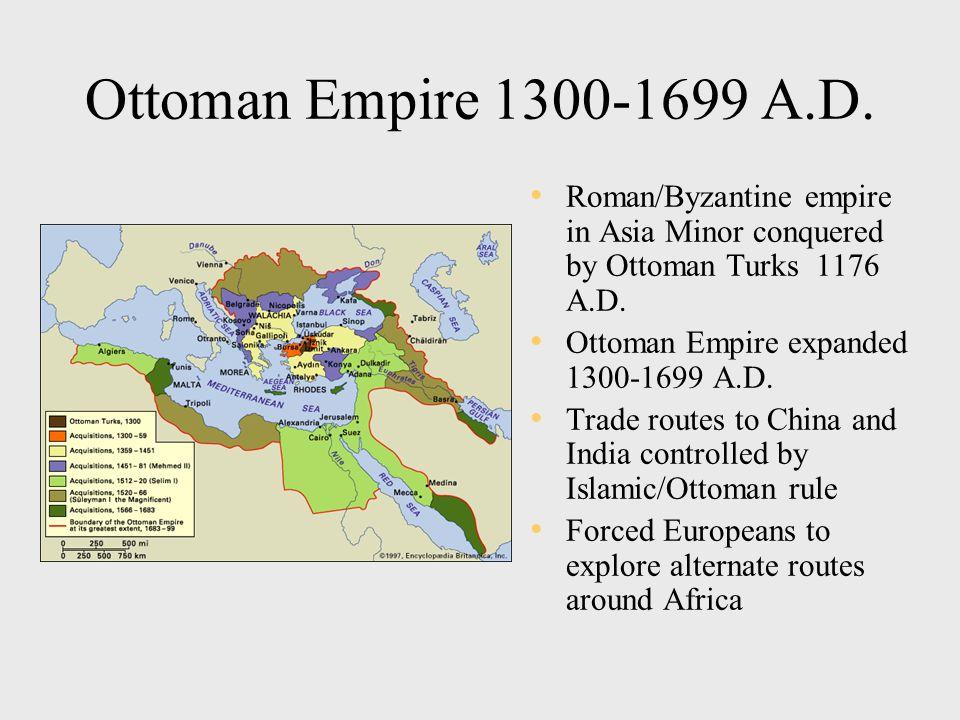 Ottoman Empire 1300-1699 A.D.