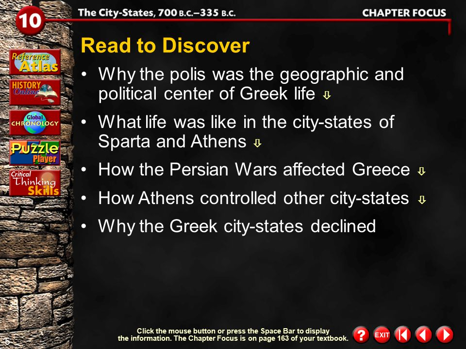 4 describe what life was like in Sparta and Athens.  summarize how the Persian Wars affected Greece.  discuss how Athens controlled the other city-s