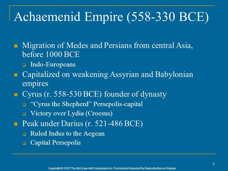 4 Cyrus the Great 580 – 529 B.C. E.