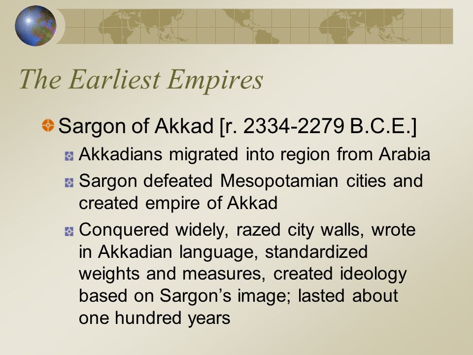The Earliest Empires Waves of Invaders: Babylonians and Hittites Amorites, speakers of a Semitic language, invaded from south around 1900 B.C.E.