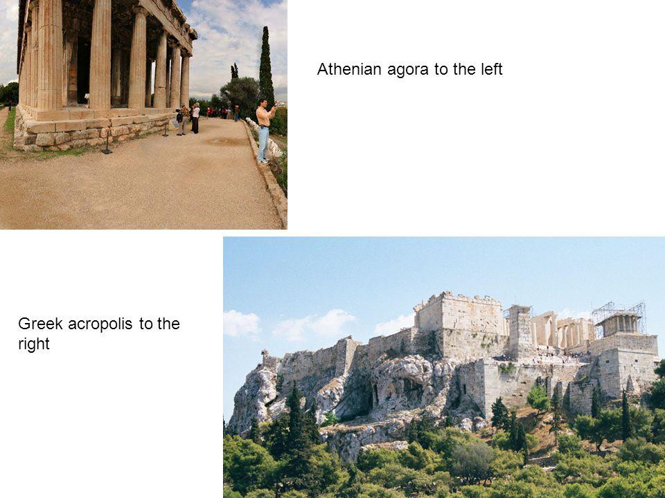 Athenian agora to the left Greek acropolis to the right