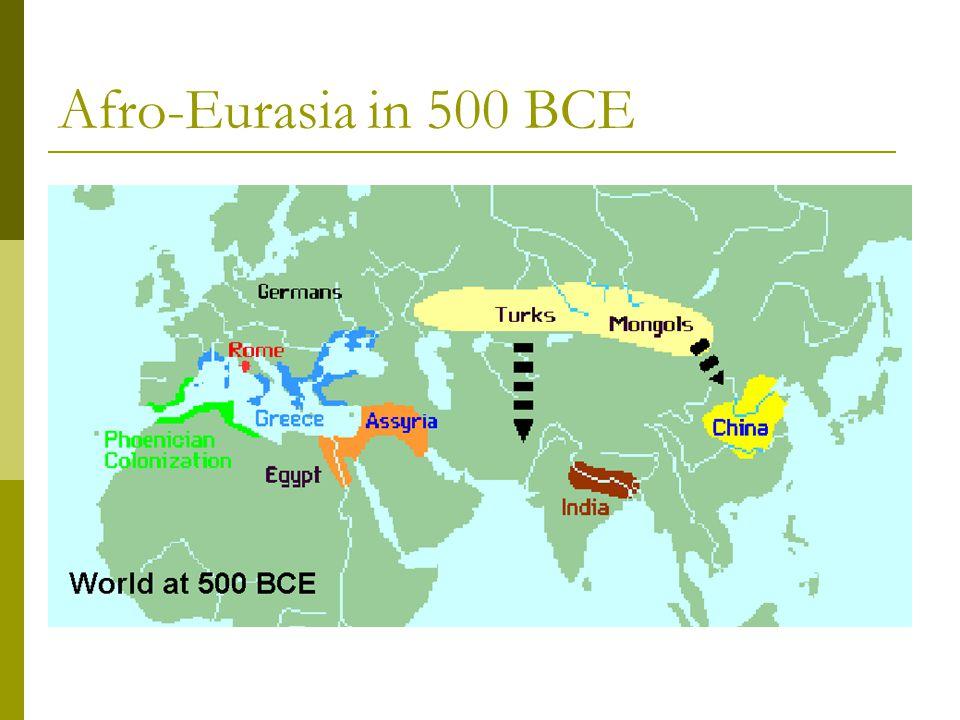 Afro-Eurasia in 500 BCE