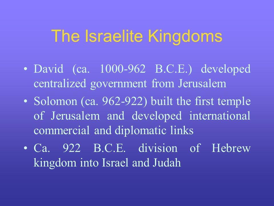 The Israelite Kingdoms David (ca.