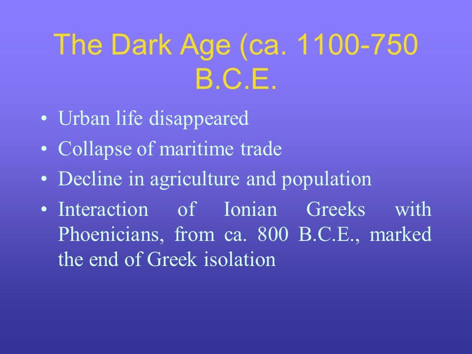 The Dark Age (ca. 1100-750 B.C.E.