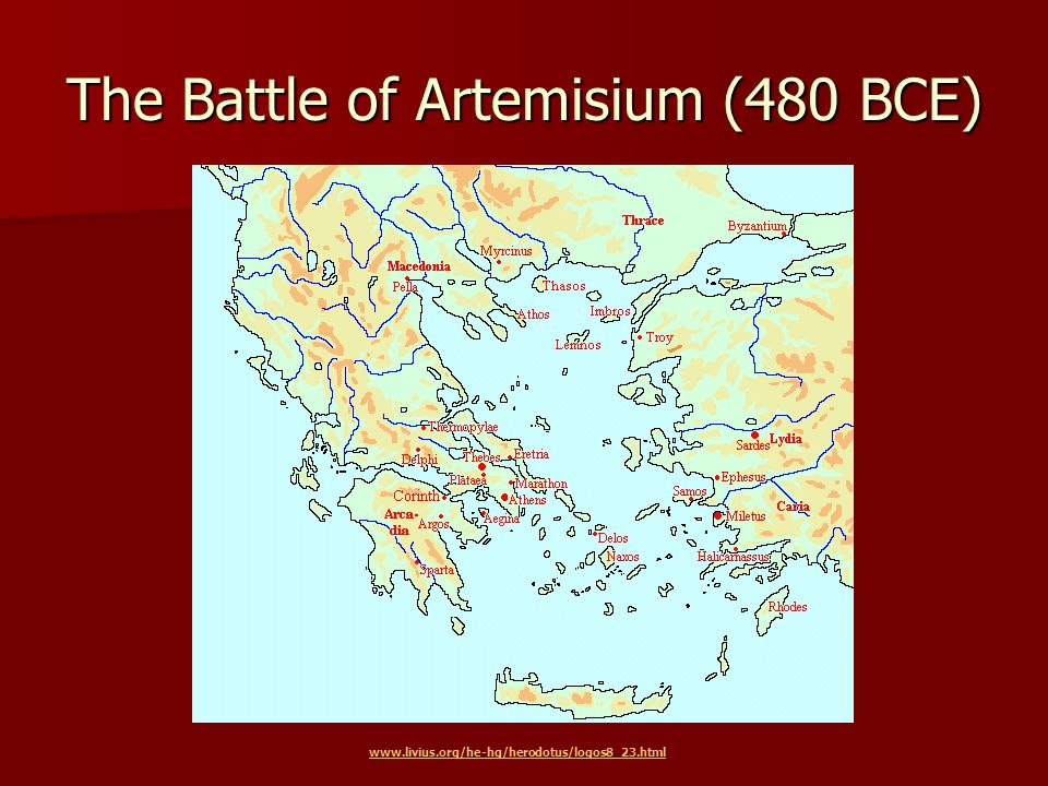 The Battle of Artemisium (480 BCE) www.livius.org/he-hg/herodotus/logos8_23.html