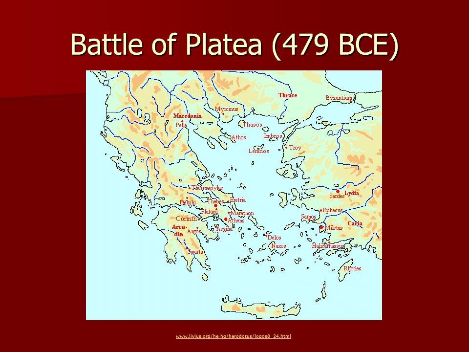 Battle of Platea (479 BCE) www.livius.org/he-hg/herodotus/logos8_24.html