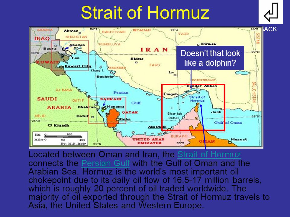 Strait of Hormuz Located between Oman and Iran, the Strait of Hormuz connects the Persian Gulf with the Gulf of Oman and the Arabian Sea.