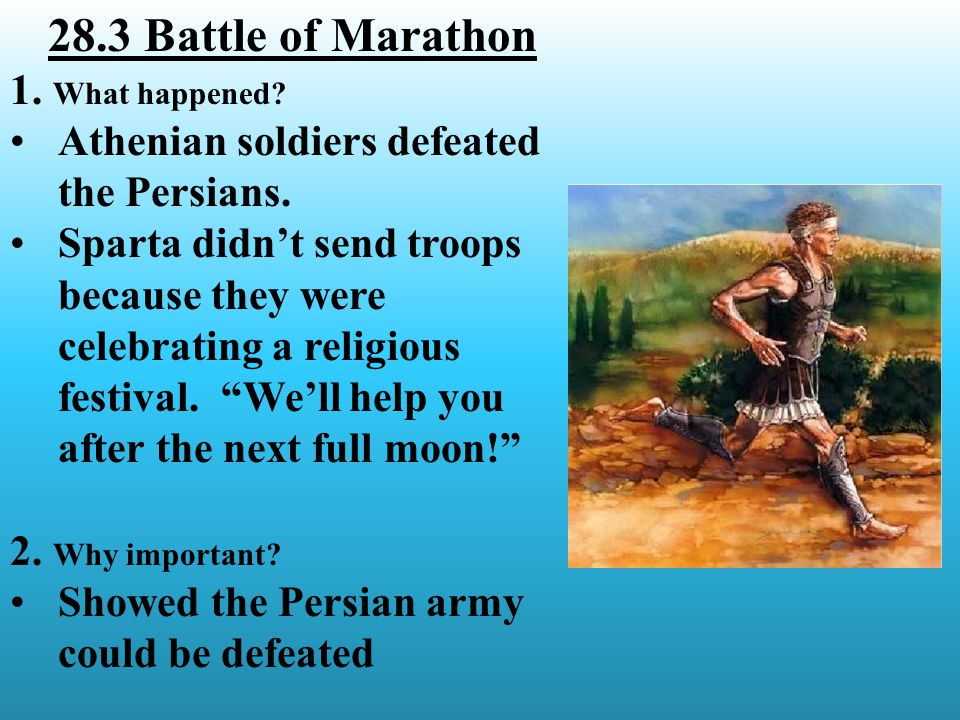 28.4 Thermopylae 1.How were the Spartans able to hold the Persians off.