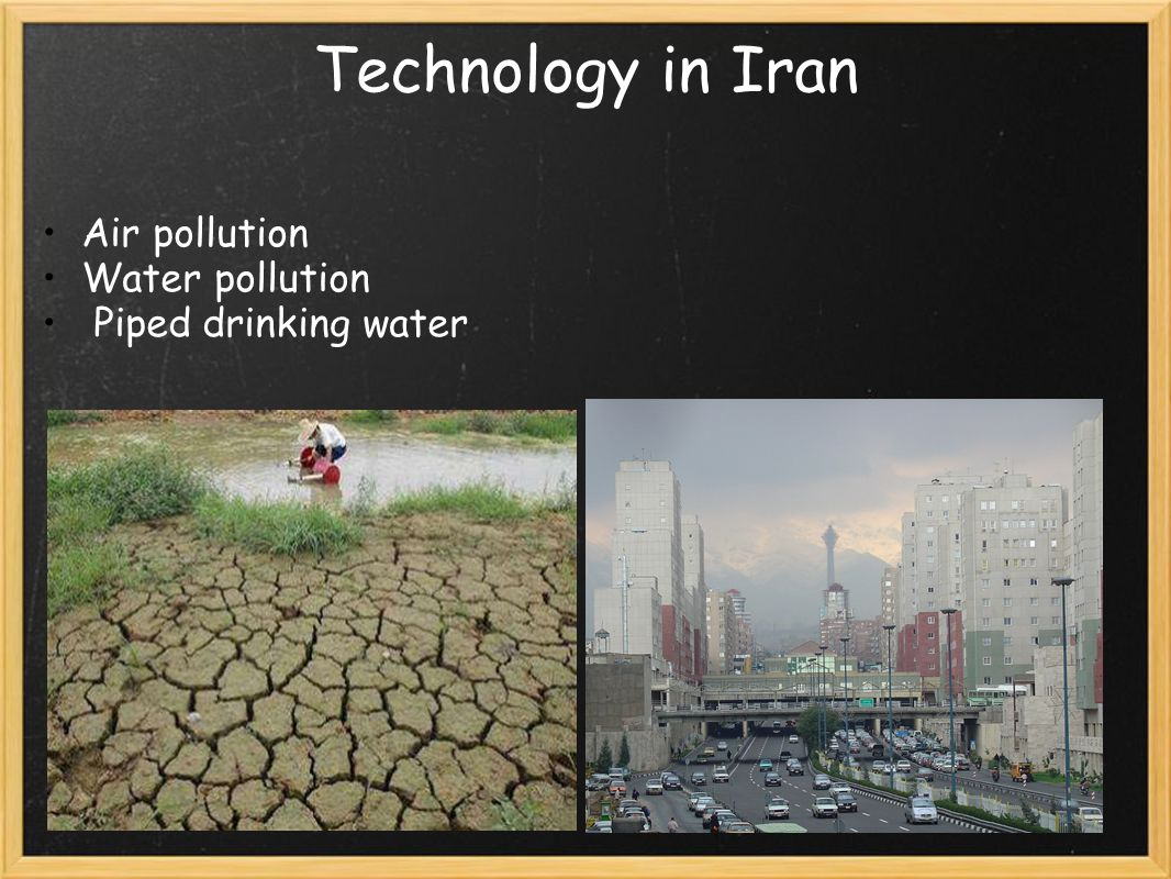 Technology in Iran Air pollution Water pollution Piped drinking water