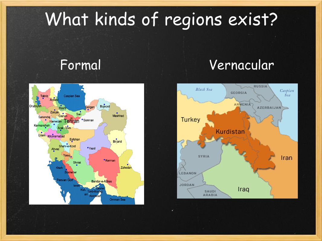What kinds of regions exist FormalVernacular