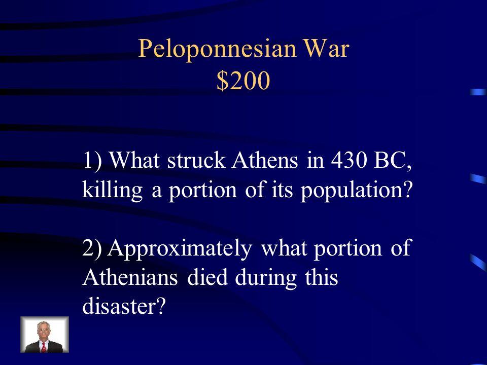 Peloponnesian War $100 Athens & Sparta