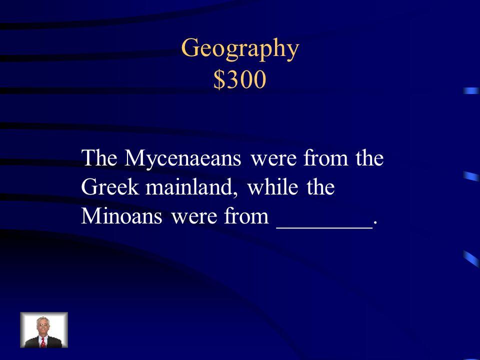 Geography $200 Aegean Sea