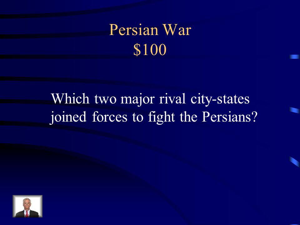 Jeopardy Military Alexander The Great Q $100 Q $200 Q $300 Q $400 Q $500 Q $100 Q $200 Q $300 Q $400 Q $500 Final Jeopardy Miscellaneous Q $100 Q $200 Q $300 Q $400 Q $500 Q $100 Q $200 Q $300 Q $400 Q $500 AthensSparta