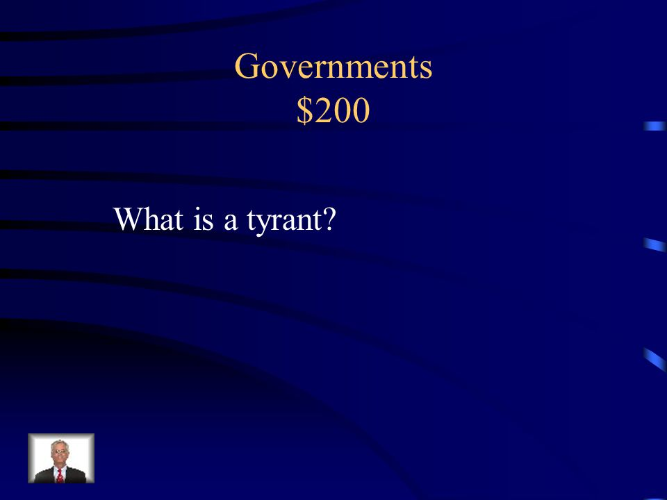 Governments $100 Government run by the people, with all citizens having a say in public matters.