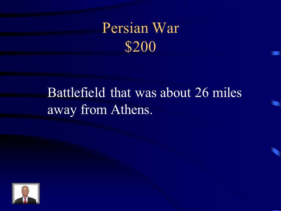 Persian War $100 Athens & Sparta