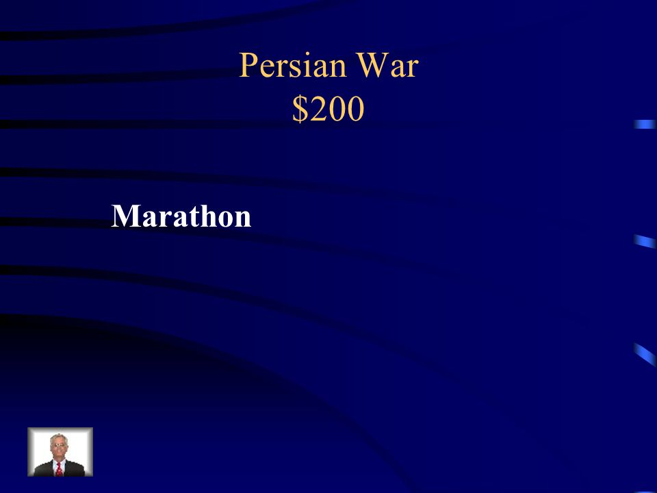 Persian War $200 Battlefield that was about 26 miles away from Athens.